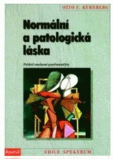 Normální a patologická láska