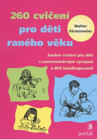 260 cvičení pro děti raného věku