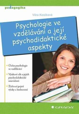 Psychologie ve vzdělávání a její psychodidaktické aspekty