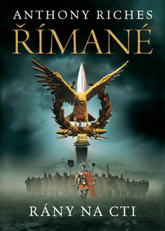 Římané: Rány na cti