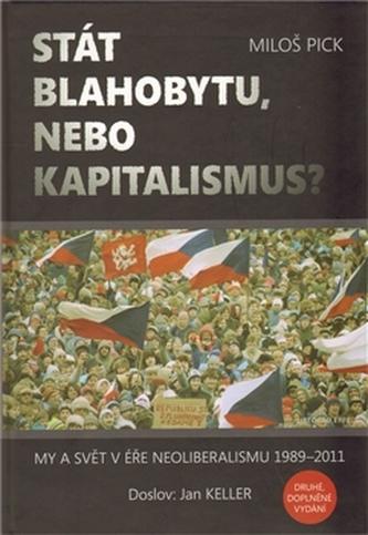 Stát blahobytu, nebo kapitalismus?