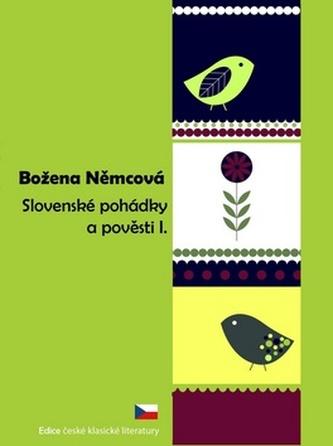 Slovenské pohádky a pověsti I. - Božena Němcová