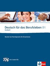 Deutsch fur das Berufsleben B1 Kursbuch