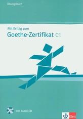 Mit Erfolg zum Goethe-Zertifikat C1 - Ubungsbuch