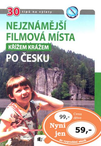 Nejznámější filmová místa - křížem krážem po Česku