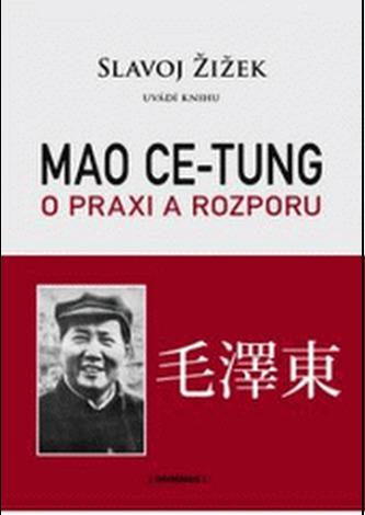 Mao Ce-tung o praxi a rozporu