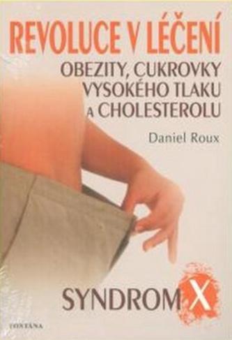 Revoluce v léčení obezity, cukrovky, vysokého tlaku a cholesterolu