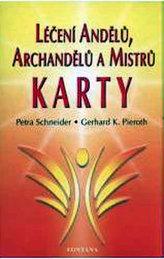 Léčení Andělů, archandělů a Mistrů - KARTY