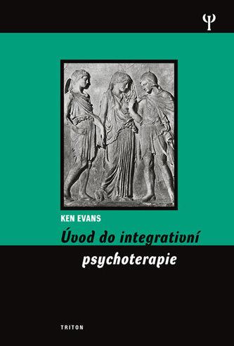 Úvod do integrativní psychoterapie