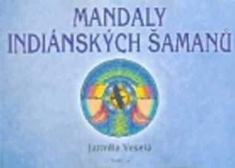 Mandaly indiánských šamanů