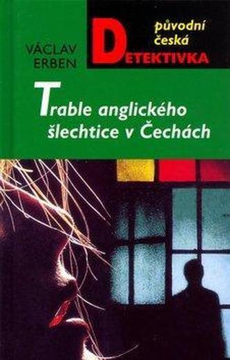 Trable anglického šlechtice v Čechách - 2. vydání