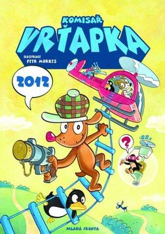 Komisař Vrťapka 2012 - nástěnný kalendář