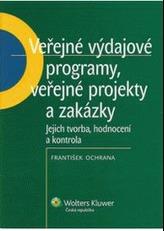 Veřejné výdajové programy, veřejné projekty a zakázky