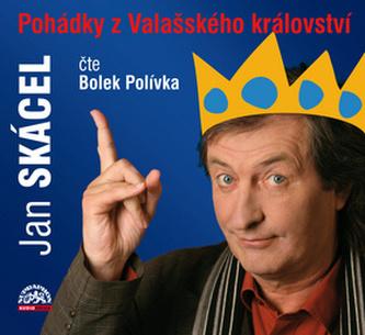 Pohádky z Valašského království - Jan Skácel