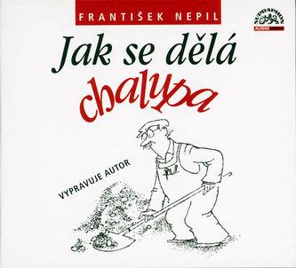 Jak se dělá chalupa - František Nepil