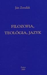 Filozofia, teológia, jazyk