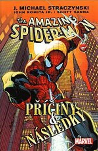 Spider-Man Příčiny a následky