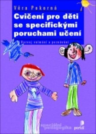 Cvičení pro děti se specifickými poruchami učení - Magdaléna Pokorná