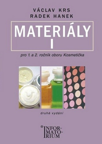 Materiály I pro 1. a 2. ročník UO Kosmetička - Václav Krs