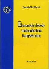 Ekonomické slobody vnútorného trhu Európskej únie