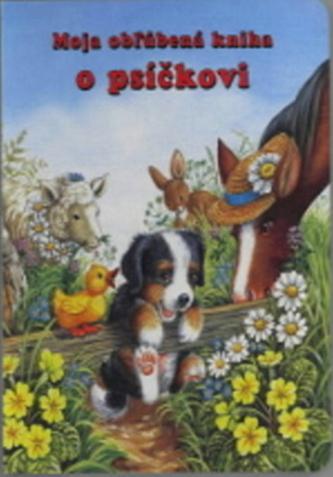Moja obžúbená kniha o psíčkovi