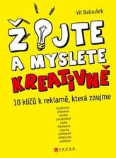 Žijte a myslete kreativně