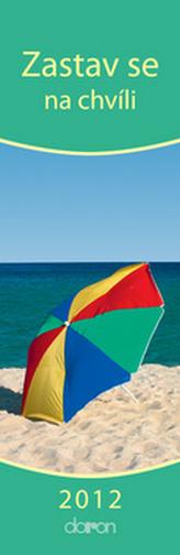 Zastav se na chvíli 2012 - nástěnný kalendář