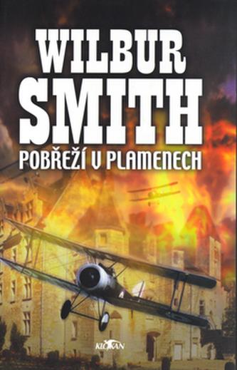 Pobřeží v plamenech - Wilbur A. Smith