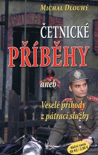 Četnické příběhy - Michal Dlouhý