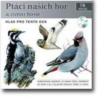 Ptáci našich hor a zimní hosté