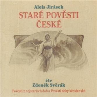 Staré pověstí české - Alois Jirásek