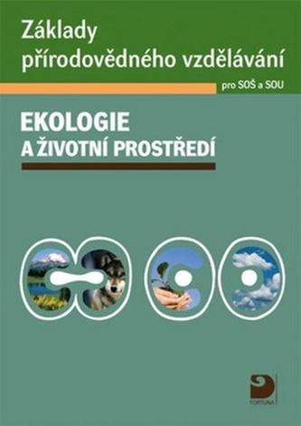 Základy přírodovědného vzdělávání pro SOŠ a SOU - Svatava Janoušková