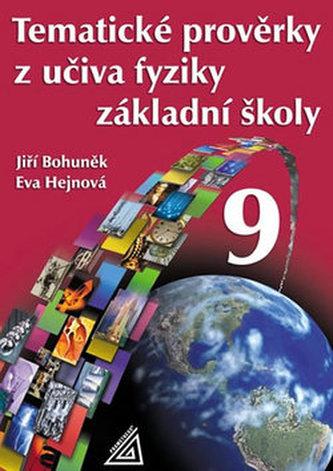Tematické prověrky z učiva fyziky ZŠ pro 9.roč