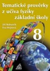 Tematické prověrky z učiva fyziky ZŠ pro 8.roč
