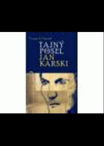 Tajný posel Jan Karski