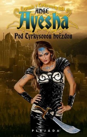 Ayesha 1 - Pod tyrkysovou hvězdou