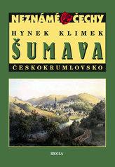 Neznámé Čechy Šumava – Českokrumlovsko