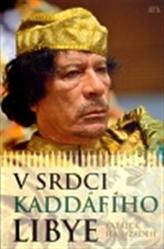 V srdci Kaddáfího Libye