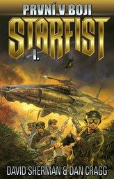 Starfist 01: První v boji