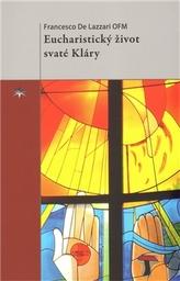 Eucharistický život svaté Kláry