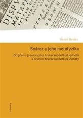 Suárez a jeho metafyzika