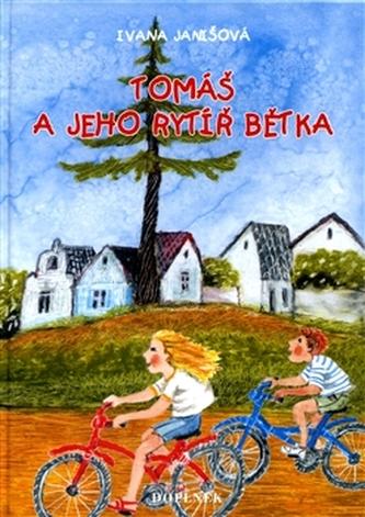 Tomáš a jeho rytíř Bětka
