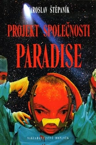 Projekt společnosti Paradise