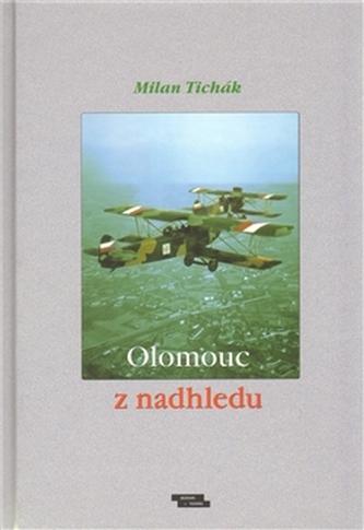 Olomouc z nadhledu - Milan Tichák