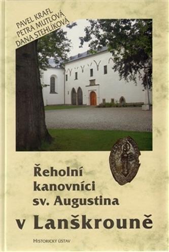 Řeholní kanovníci sv. Augustina v Lanškrouně.