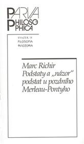 """Podstaty a """"názor"""" podstat u pozdního Merleau-Pontyho"""