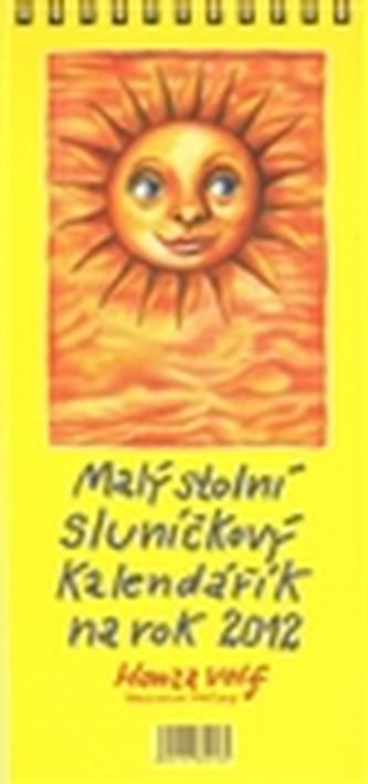 Malý stolní sluníčkový kalendářík na rok 2012