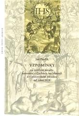 Vzpomínky na zemřelé jezuity, narozené v Čechách, na Moravě a v moravském Slezsku od roku 1814