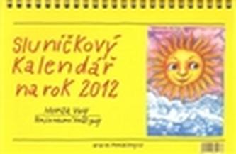 Sluníčkový kalendář 2012 /stol