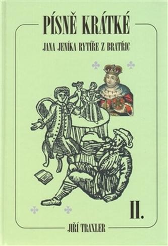 Písně krátké Jana Jeníka rytíře z Bratřic